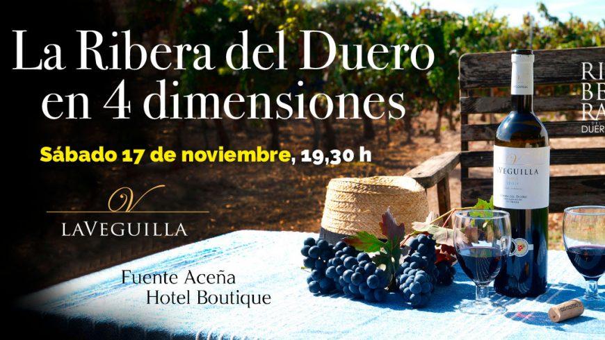 LaVeguilla, Ribera del Duero en 4 dimensiones